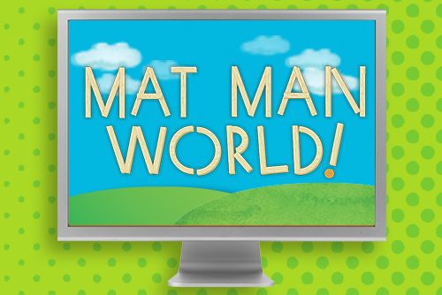 Mat Man World