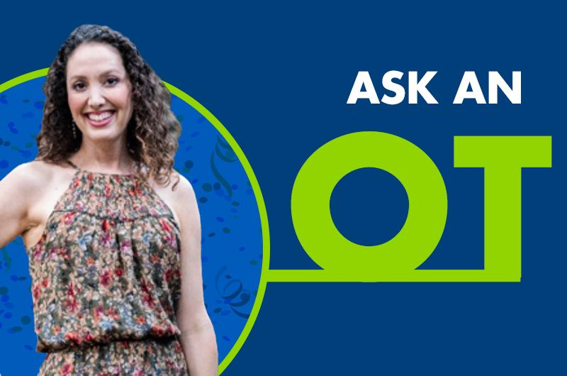 Ask an OT - July 2020