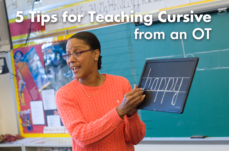 5 Tips for Teaching Cursive