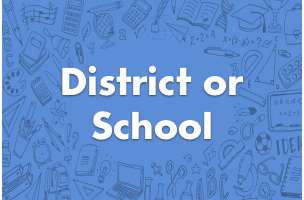 District or School