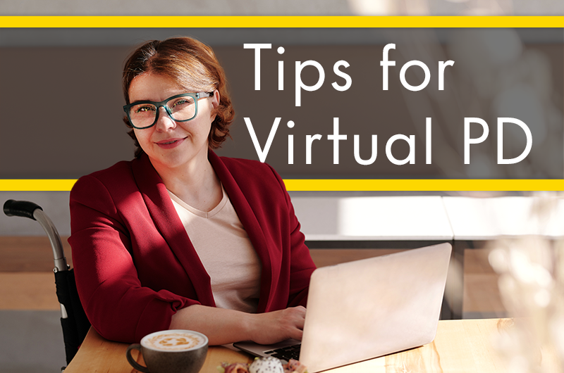 5 Tips for Virtual Professional Development